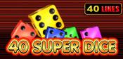 40_Super_Dice