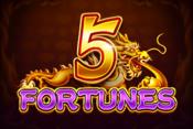 5 Fortunes